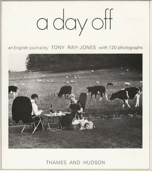 Tony Ray-Jones - A day off, Thames and Hudson 1974, Cover - http://josefchladek.com/book/tony_ray-jones_-_a_day_off