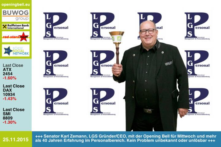 #openingbell am 25.11.: Senator Karl Zemann, LGS Gründer & CEO, mit der Opening Bell für Mittwoch und mehr als 40 Jahren Erfahrung im Personalbereich. Kein Problem ist uns unbekannt oder unlösbar  http://www.lgs-personal.at http://www.openingbell.eu