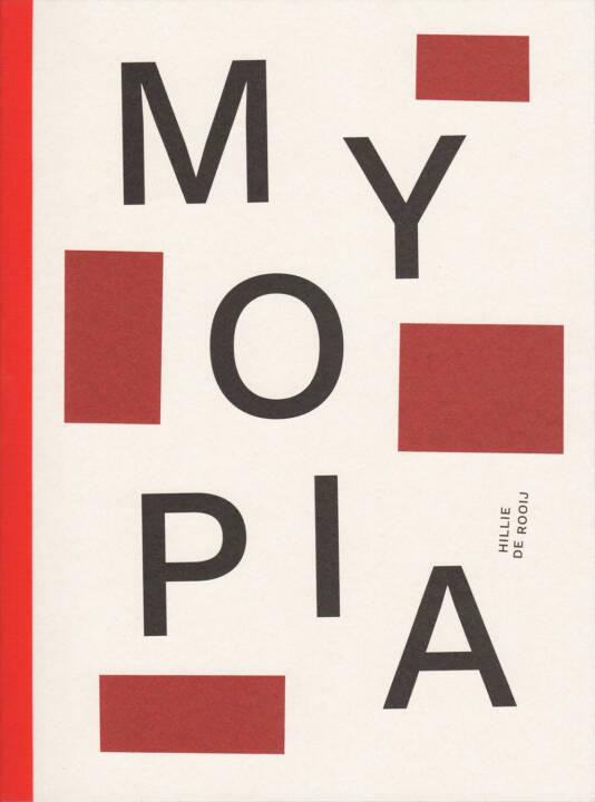 Hillie de Rooij - Myopia, The Eriskay Connection 2015, Cover - http://josefchladek.com/book/hillie_de_rooij_-_myopia