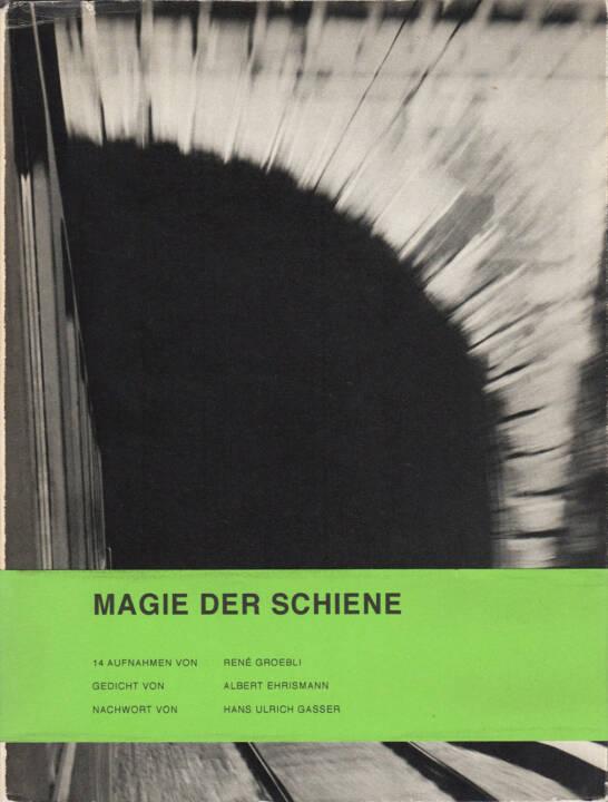 René Groebli - Magie der Schiene, Kubus-Verlag 1949, Cover - http://josefchladek.com/book/rene_groebli_-_magie_der_schiene