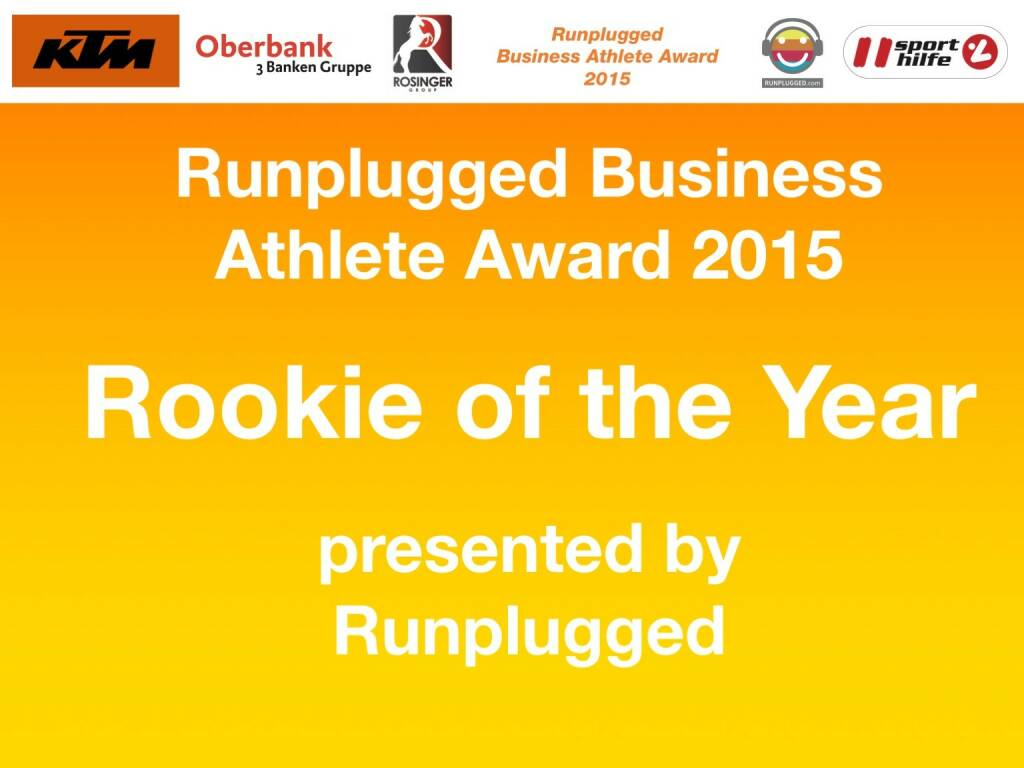 Runplugged Business Athlete Award 2015 Rookie of the Year: presented by Runplugged (01.12.2015)