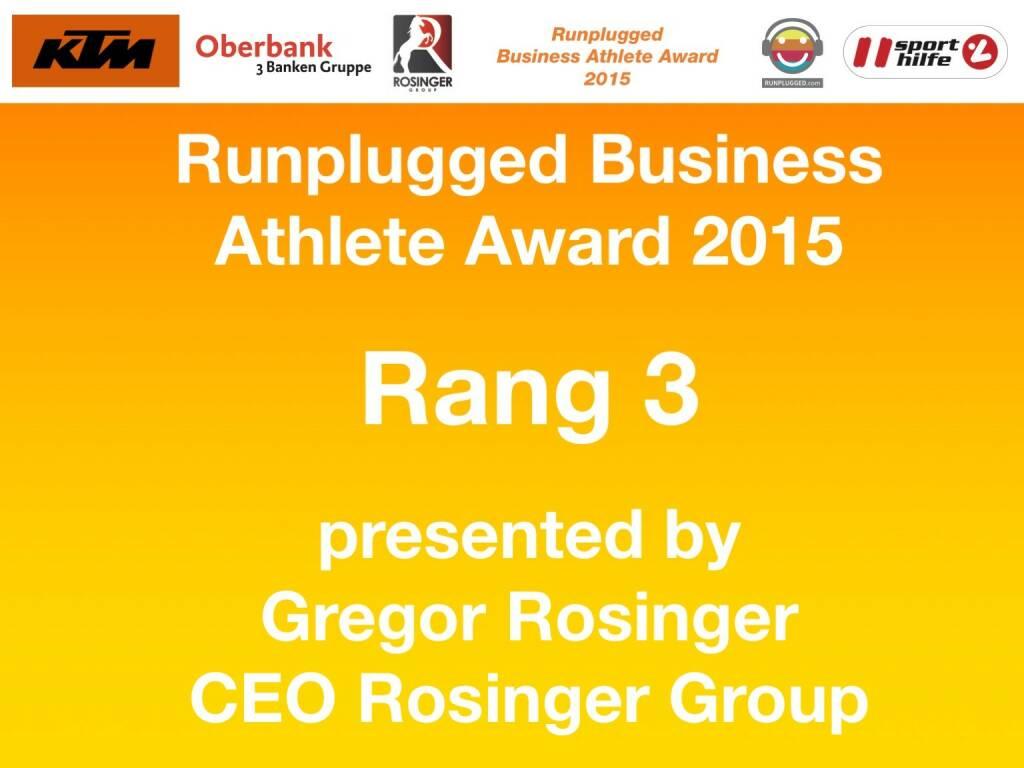 Runplugged Business Athlete Award 2015 Rang 3 presented by Gregor Rosinger, CEO Rosinger Group (01.12.2015)