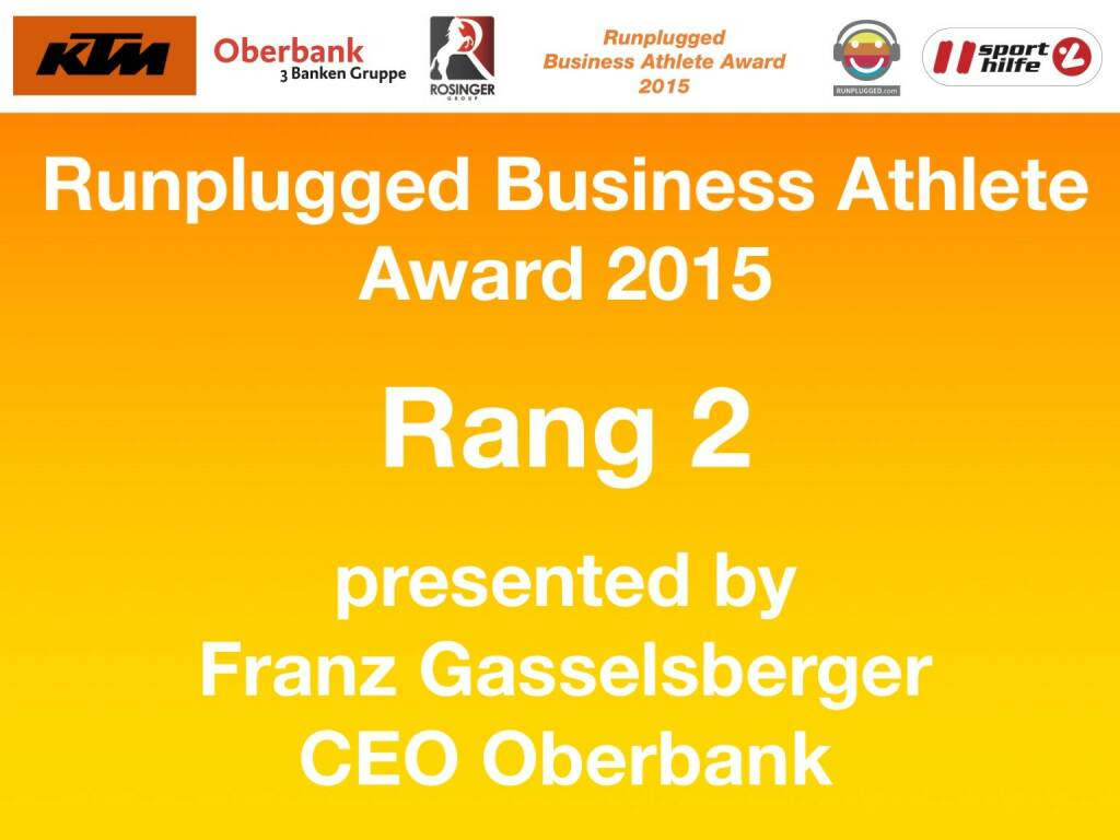 Runplugged Business Athlete Award 2015 Rang 2 presented by Franz Gasselsberger, CEO Oberbank (01.12.2015)