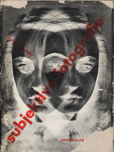 Otto Steinert - Subjektive Fotografie - Ein Bildband moderner Fotografie, Brüder Auer Verlag 1952, Cover - http://josefchladek.com/book/otto_steinert_-_subjektive_fotografie_-_ein_bildband_moderner_fotografie, © (c) josefchladek.com (03.12.2015)