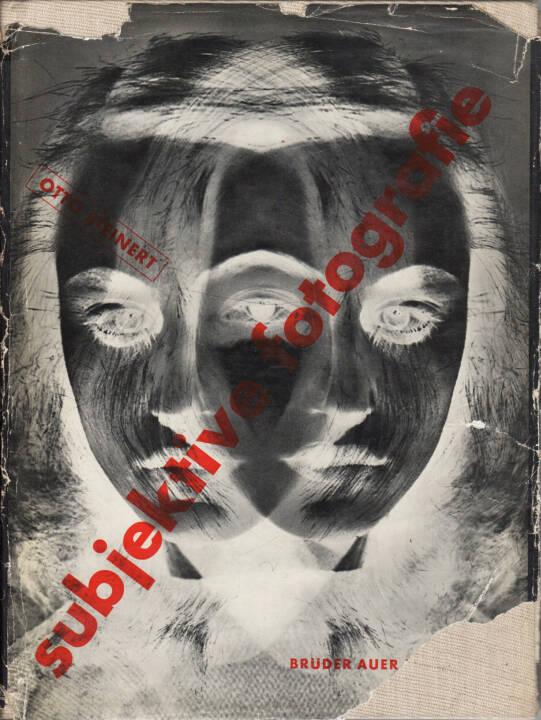 Otto Steinert - Subjektive Fotografie - Ein Bildband moderner Fotografie, Brüder Auer Verlag 1952, Cover - http://josefchladek.com/book/otto_steinert_-_subjektive_fotografie_-_ein_bildband_moderner_fotografie