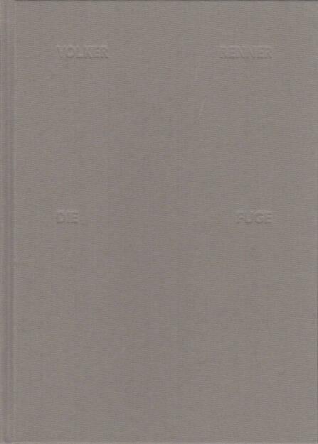 Volker Renner - Die Fuge, Textem Verlag 2013, Cover - http://josefchladek.com/book/volker_renner_-_die_fuge, © (c) josefchladek.com (04.12.2015)