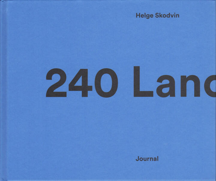 Helge Skodvin - 240 Landscapes, Journal 2015, Cover - http://josefchladek.com/book/helge_skodvin_-_240_landscapes