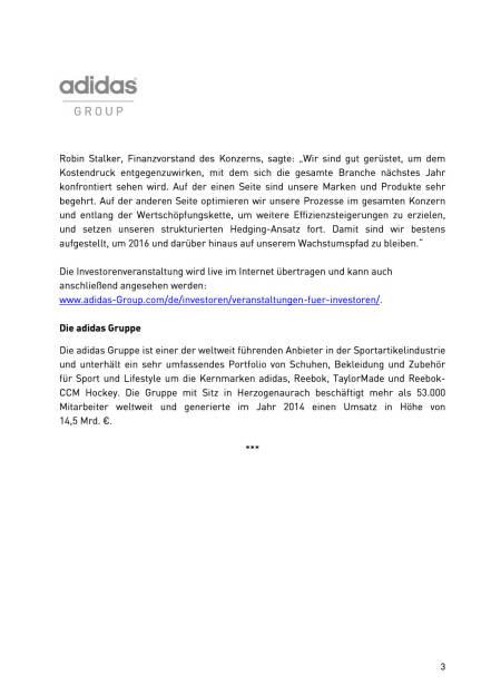 adidas erwartet für 2016 stabile operative Marge, Seite 3/4, komplettes Dokument unter http://boerse-social.com/static/uploads/file_518_adidas_erwartet_fur_2016_stabile_operative_marge.pdf (09.12.2015)