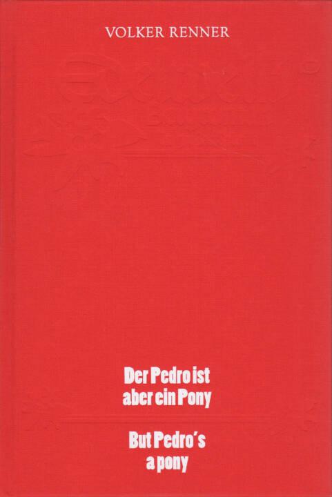Volker Renner - Der Pedro ist aber ein Pony - But Pedro's a pony, Textem Verlag 2015, Cover - http://josefchladek.com/book/volker_renner_-_der_pedro_ist_aber_ein_pony_-_but_pedros_a_pony