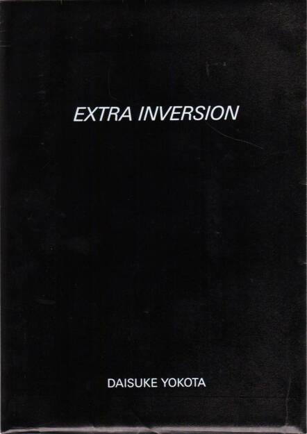 Daisuke Yokota - Inversion, Jean Kenta Gauthier and Twelvebooks 2015, Cover - http://josefchladek.com/book/daisuke_yokota_-_inversion, © (c) josefchladek.com (12.12.2015)