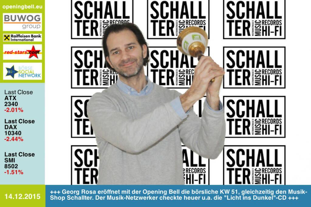 #openingbell am 14.12: Georg Rosa eröffnet mit der Opening Bell die börsliche KW 51, gleichzeitig den Musik-Shop Schallter. Der Musik-Netzwerker checkte heuer u.a. die Licht ins Dunkel-CD http://www.monkeymusic.at https://www.facebook.com/schallter http://lichtinsdunkel.orf.at/?story=4106 http://www.openingbell.eu (14.12.2015)