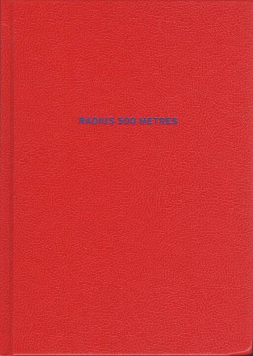 Terje Abusdal - Radius 500 Metres, Journal 2015, Cover - http://josefchladek.com/book/terje_abusdal_-_radius_500_metres