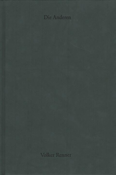 Volker Renner - Die Anderen, Textem Verlag 2013, Cover - http://josefchladek.com/book/volker_renner_-_die_anderen