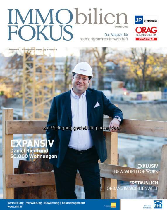 Cover des ImmoFokus (Winter 2015) : Vorabinfo zur Winter-Ausgabe vom ImmoFokus : Exklusive Studie zur Nachhaltigkeit vom Fokus-media House und willhaben.at : Studien-Ergebnis: Nachhaltiges Bauen rechnet sich bei Wohnimmobilien – Qualitäten sind entscheidend : Fotocredit: ImmoFokus