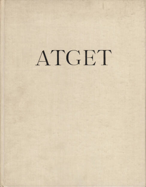 Eugene Atget - Lichtbilder, Henri Jonquières 1930, Cover - http://josefchladek.com/book/eugene_atget_-_lichtbilder, © (c) josefchladek.com (25.12.2015)