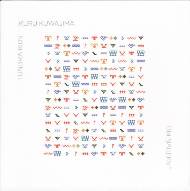 Ikuru Kuwajima - Tundra Kids, Schlebrügge.Editor 2015, Cover - http://josefchladek.com/book/ikuru_kuwajima_-_tundra_kids, © (c) josefchladek.com (27.12.2015)