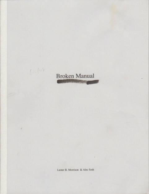 Alec Soth - Broken Manual (2010) - 1200-1500 Euro, http://josefchladek.com/book/alec_soth_-_broken_manual, © (josefchladek.com ) (27.12.2015)