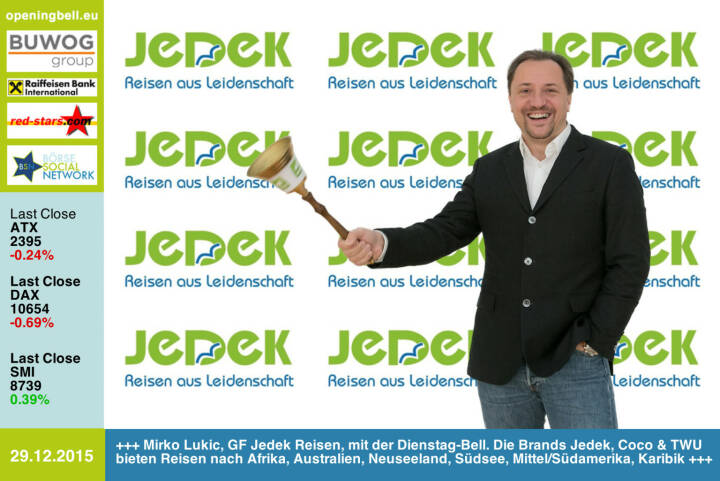 #openingbell am 29.12.: Mirko Lukic, GF Jedek Reisen, mit der Opening Bell für Dienstag. Die Brands Jedek, Coco & TWU bieten Reisen nach Afrika, Australien, Neuseeland, Südsee, Mittel/Südamerika und in die Karibik
