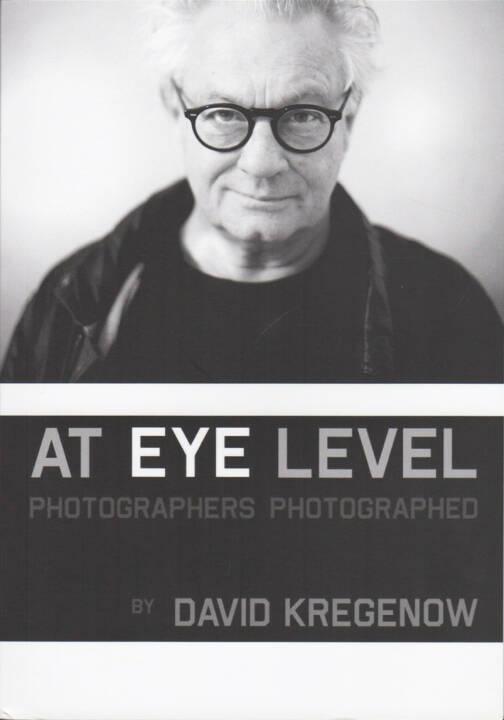 David Kregenow - At Eye Level, The Unknown Books 2015, Cover - http://josefchladek.com/book/david_kregenow_-_at_eye_level
