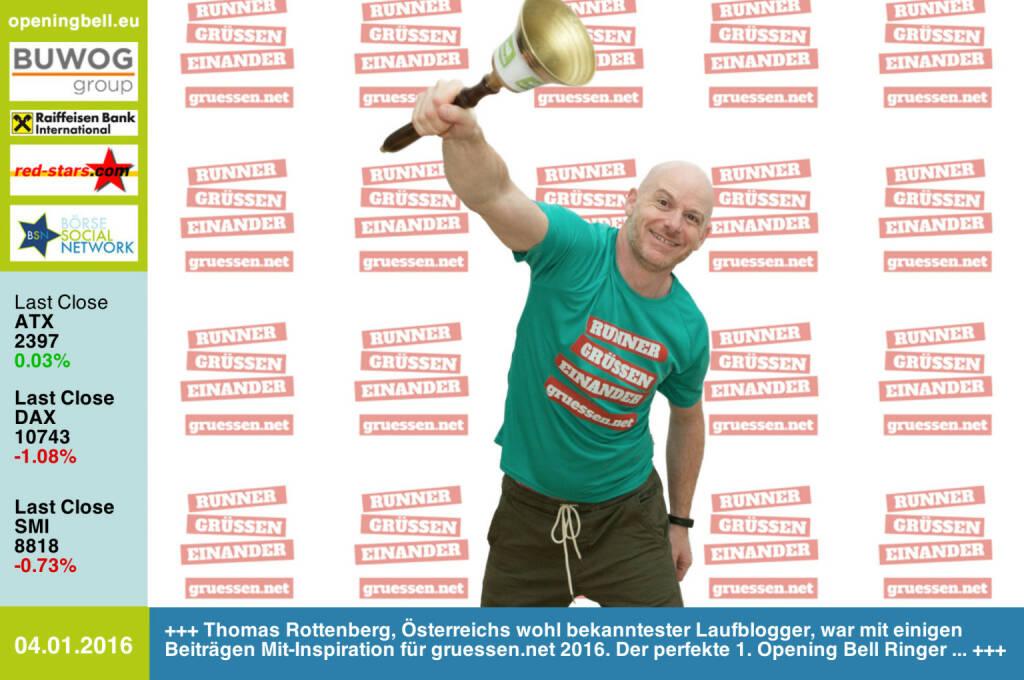 #openingbell am 4.1.: Thomas Rottenberg, Österreichs wohl bekanntester Laufblogger, war mit einigen Beiträgen Mit-Inspiration für http://www.gruessen.net 2016. Der perfekte 1. Opening Bell Ringer ... http://www.christian-drastil.com/blog/thomas.rottenberg http://www.openingbell.eu (04.01.2016)