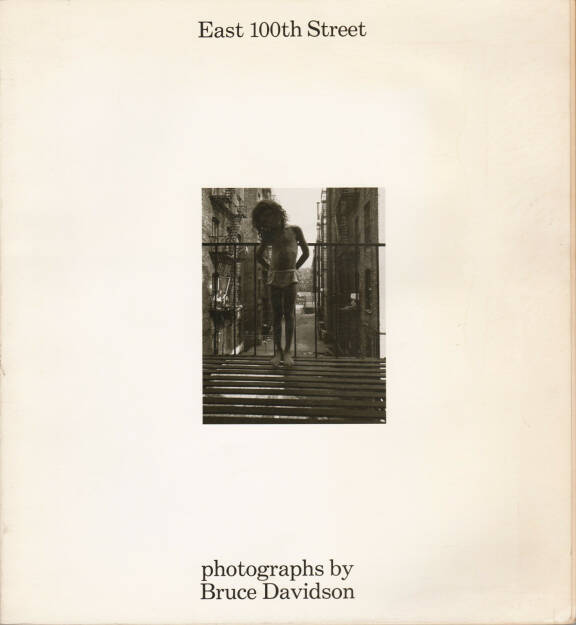 Bruce Davidson - East 100th Street, Harvard University Press 1970, Cover - http://josefchladek.com/book/bruce_davidson_-_east_100th_street, © (c) josefchladek.com (04.01.2016)