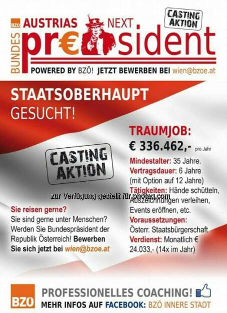 Austria's next Bundespräsident : Kandidat/in der Herzen gesucht! : Powered by BZÖ : Fotocredit: BZÖ Wien, © Aussender (08.01.2016)