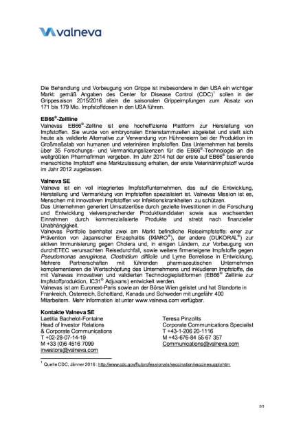 Valneva schließt neue F&E-Kooperation ab, Seite 2/3, komplettes Dokument unter http://boerse-social.com/static/uploads/file_608_valneva_schliesst_neue_fe-kooperation_ab.pdf (08.02.2016)