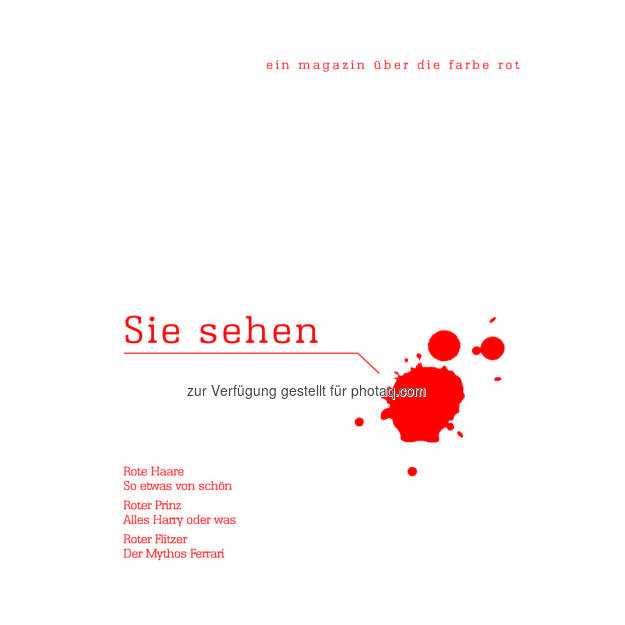 Cover Sie sehen rot... - Ein Magazin über die Farbe Rot: Schwarzkopf Professional Österreich mit monothematischem Kundenmagazin : Fotocredit: Henkel/König, © Aussender (10.02.2016)