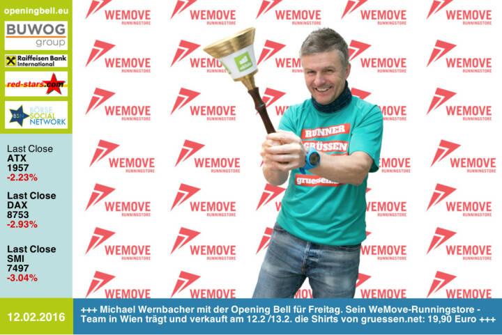 #openingbell am 12.2: Michael Wernbacher mit der Opening Bell für Freitag. Sein WeMove-Runningstore-Team in Wien trägt und verkauft am 12.2 /13.2. die Shirts von http://www.gruessen.net zu 19,90 Euro http://www.wemove.at/wemove-runningstore/ http://www.openingbell.eu