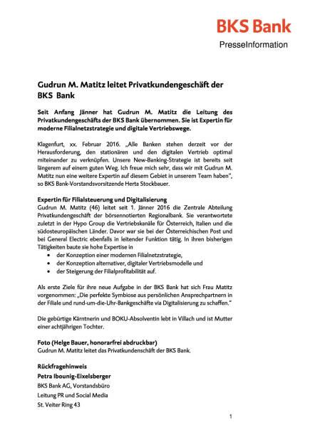 Gudrun M. Matitz leitet Privatkundengeschäft der BKS Bank, Seite 1/2, komplettes Dokument unter http://boerse-social.com/static/uploads/file_636_gudrun_m_matitz_leitet_privatkundengeschaft_der_bks_bank.pdf (15.02.2016)