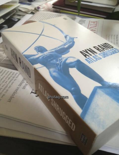 Ayn Rand, Atlas Shrugged - Wer ist John Galt? (05.04.2013)
