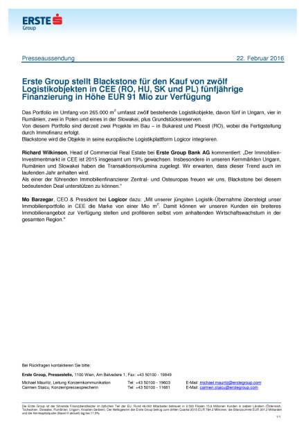 Erste Group stellt Blackstone eine fünfjährige Finanzierung in Höhe EUR 91 Mio zur Verfügung, Seite 1/1, komplettes Dokument unter http://boerse-social.com/static/uploads/file_668_erste_group_stellt_blackstone_eine_funfjahrige_finanzierung_in_hohe_eur_91_mio_zur_verfugung.pdf (22.02.2016)