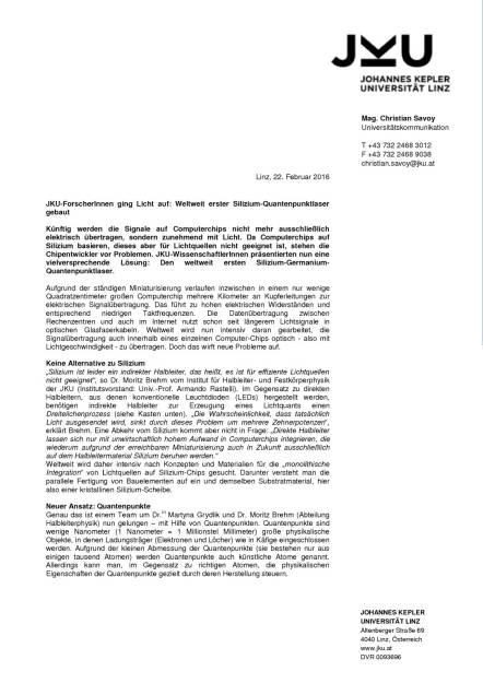 JKU-ForscherInnen ging Licht auf: Weltweit erster Silizium-Quantenpunktlaser gebaut, Seite 1/3, komplettes Dokument unter http://boerse-social.com/static/uploads/file_670_jku-forscherinnen_ging_licht_auf_weltweit_erster_silizium-quantenpunktlaser_gebaut.pdf (22.02.2016)