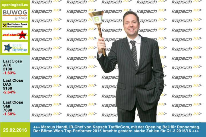 #openingbell am 25.2: Marcus Handl, IR-Chef von Kapsch TrafficCom, mit der Opening Bell für Donnerstag. Der Börse-Wien-Top-Performer 2015 brachte gestern starke Zahlen für Q1-3 2015/16 http://www.kapsch.net/ktc http://www.openingbell.eu
