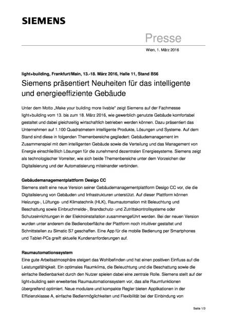 Siemens präsentiert Neuheiten für das intelligente und energieeffiziente Gebäude, Seite 1/3, komplettes Dokument unter http://boerse-social.com/static/uploads/file_703_siemens_prasentiert_neuheiten_fur_das_intelligente_und_energieeffiziente_gebaude.pdf (01.03.2016)