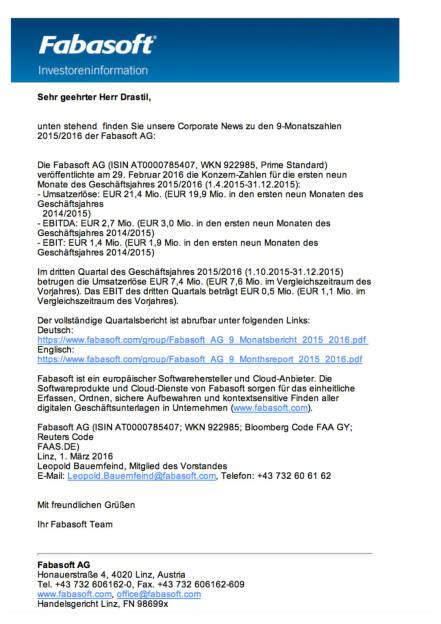 Fabasoft AG: 9-Monatszahlen 2015/2016, Seite 1/1, komplettes Dokument unter http://boerse-social.com/static/uploads/file_710_fabasoft_ag_9-monatszahlen_20152016.pdf (01.03.2016)
