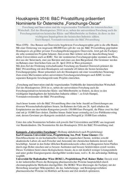 """Houskapreis 2016: B&C Privatstiftung präsentiert Nominierte für Österreichs """"Forschungs-Oscar"""", Seite 1/3, komplettes Dokument unter http://boerse-social.com/static/uploads/file_740_houskapreis_2016_bc_privatstiftung_prasentiert_nominierte_fur_osterreichs_forschungs-oscar.pdf (07.03.2016)"""