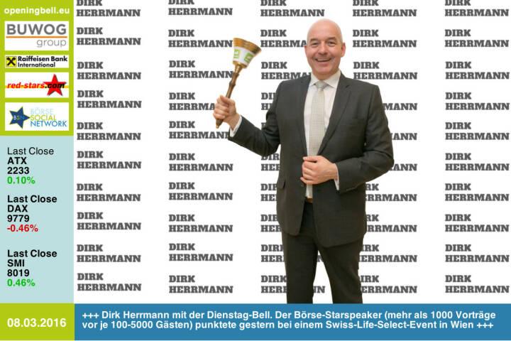 #openingbell am 8.3: Dirk Herrmann mit der Opening Bell für Dienstag. Der Börse-Starspeaker (mehr als 1000 Vorträge vor je 100-5000 Gästen) punktete gestern bei einem Swiss-Life-Select-Event in Wien http://www.openingbell.eu