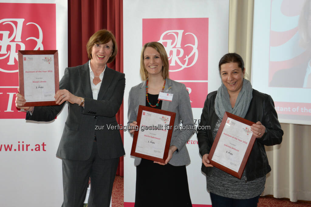 "Margit Lebeda (Mondi Europe & International, Platz 2), Marita Raderbauer (Rail Cargo Austria AG, Platz 1), Gabriela Willheim (PremiQaMed Management GmbH, Platz 3) : Finalistinnen des ""Assistant of the Year"" Awards 2016 : Fotocredit: IIR GmbH, © Aussendung (08.03.2016)"