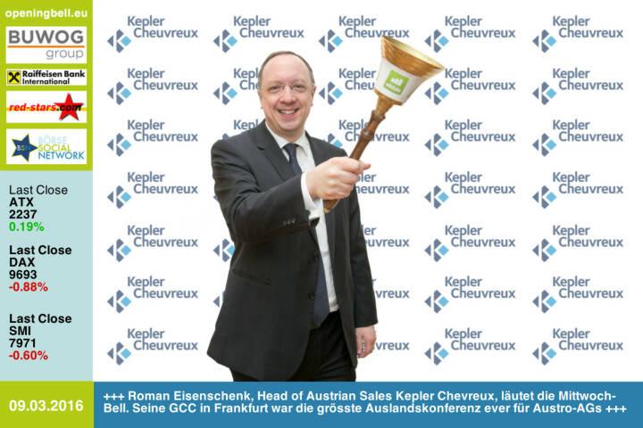 #openingbell am 9.3:  Roman Eisenschenk, Head of Austrian Sales Kepler Chevreux, läutet die Opening Bell für Mittwoch. Seine unlängst durchgeführte GCC in Frankfurt war mit 30 Teilnahmen die grösste Auslandskonferenz ever für Austro-AGs