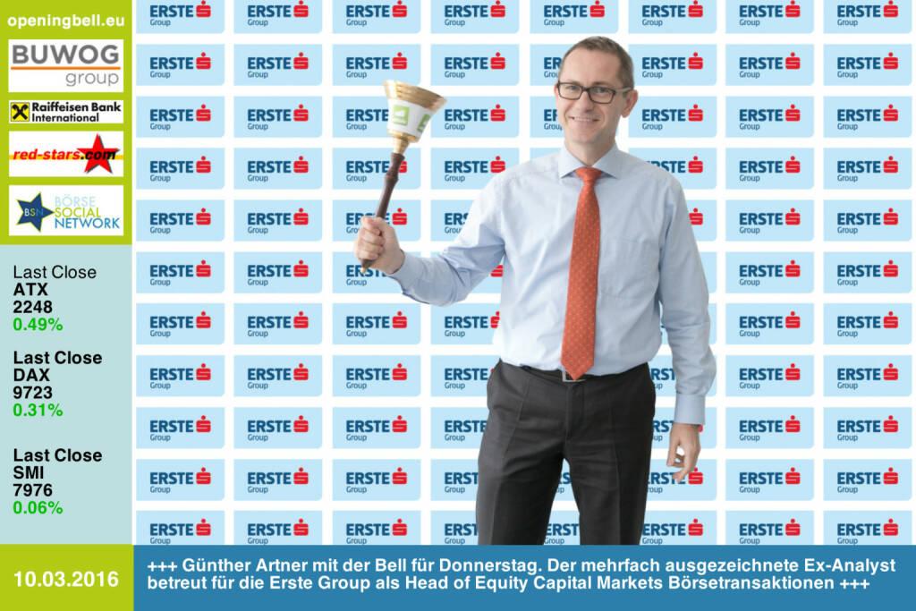 #openingbell am 10.3:  Günther Artner mit der Opening Bell für Donnerstag. Der mehrfach ausgezeichnete Ex-Analyst betreut für die Erste Group als Head of Equity Capital Markets Börsetransaktionen http://www.erstegroup.com/de/Capital-Markets http://www.openingbell.eu (10.03.2016)
