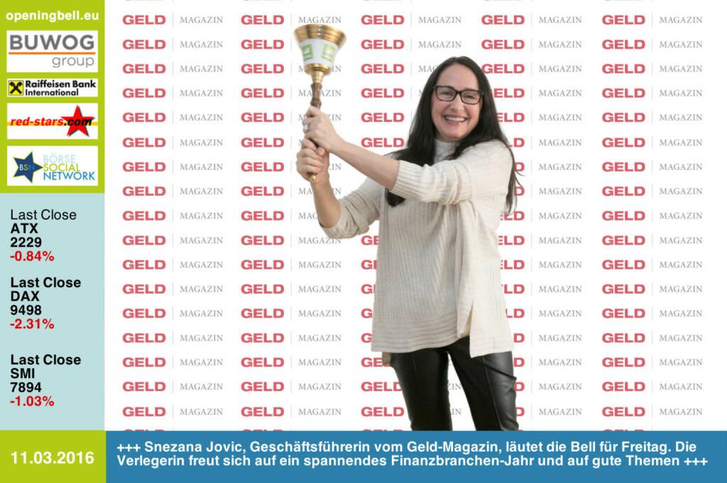 #openingbell am 11.3: Snezana Jovic, Geschäftsführerin vom Geld-Magazin, läutet die Opening Bell für Freitag. Die Verlegerin freut sich auf ein spannendes Finanzbranchen-Jahr und auf gute Themen http://www.geld-magazin.at (11.03.2016)