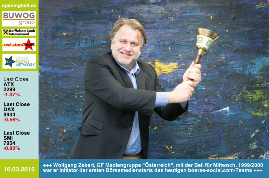 #openingbell am 16.3: Wolfgang Zekert, Geschäftsführer Mediengruppe Österreich, mit der Opening Bell für Mittwoch. 1999/2000 war er Initiator der ersten Börsemedienstarts des heutigen boerse-social.com-Teams http://www.oe24.at http://www.openingbell.eu (16.03.2016)