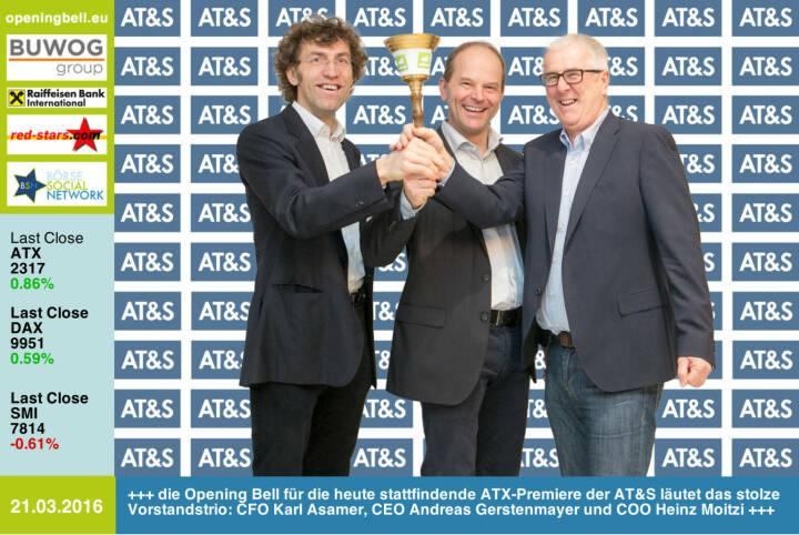 #openingbell am 21.3.: Die Opening Bell für die heute stattfindende ATX-Premiere der AT&S läutet das stolze Vorstandstrio: CFO Karl Asamer, CEO Andreas Gerstenmayer und COO Heinz Moitzi http://www.ats.net