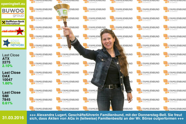 #openingbell am 31.3.:  Alexandra Lugert, Geschäftsführerin Familienbund Österreich, mit der Opening Bell für Donnerstag. Sie freut sich, dass Aktien von AGs in (teilweise) Familienbesitz an der Wiener Börse outperformen http://www.familienbund.at http://www.openingbell.eu