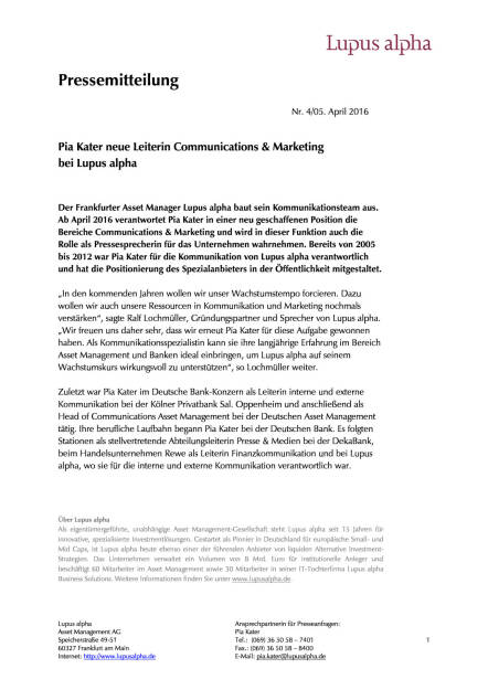 Lupus alpha : Pia Kater neue Leiterin Communications & Marketing, Seite 1/1, komplettes Dokument unter http://boerse-social.com/static/uploads/file_845_lupus_alpha_pia_kater_neue_leiterin_communications_marketing.pdf (05.04.2016)