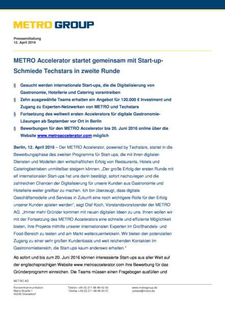 Metro Group: Metro Accelerator startet gemeinsam mit Start-up- Schmiede Techstars in zweite Runde, Seite 1/3, komplettes Dokument unter http://boerse-social.com/static/uploads/file_870_metro_group_metro_accelerator_startet_gemeinsam_mit_start-up-_schmiede_techstars_in_zweite_runde.pdf (12.04.2016)