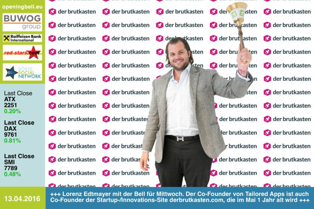 #openingbell am 13.4.: Lorenz Edtmayer mit der Bell für Mittwoch. Der Co-Founder von Tailored Apps ist auch Co-Founder der Startup-/Innovations-Site derbrutkasten.com, die im Mai ein Jahr alt wird http://www.derbrutkasten.com http://www.tailored-apps.com http://www.openingbell.eu (13.04.2016)