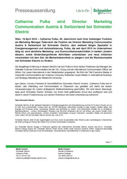Schneider Electric: Catharina Pulka wird Director Marketing Communication Austria & Switzerland, Seite 1/2, komplettes Dokument unter http://boerse-social.com/static/uploads/file_909_schneider_electric_catharina_pulka_wird_director_marketing_communication_austria_switzerland.pdf (19.04.2016)