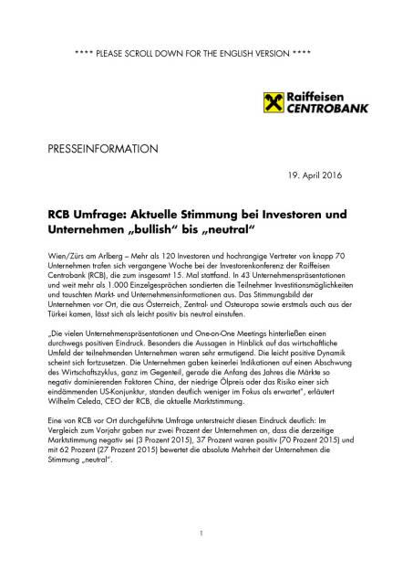 """RCB Umfrage: Aktuelle Stimmung bei Investoren und Unternehmen """"bullish"""" bis """"neutral"""" , Seite 1/5, komplettes Dokument unter http://boerse-social.com/static/uploads/file_912_rcb_umfrage_aktuelle_stimmung_bei_investoren_und_unternehmen_bullish_bis_neutral.pdf (19.04.2016)"""
